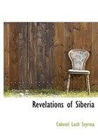 Revelations of Siberia