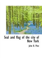 Seal and flag of the city of New York