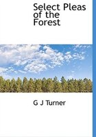 Select Pleas of the Forest