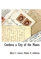 Cordova a City of the Moors