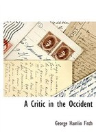 A Critic in the Occident
