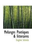 Mélanges Poétiques & littéraires
