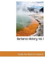 Barbara's History; Vol. I