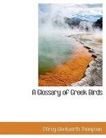 A Glossary of Greek Birds