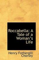 Roccabella: A Tale of a Woman?s Life
