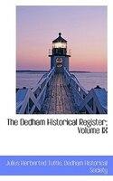 The Dedham Historical Register; Volume IX