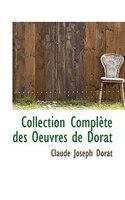 Collection Complète des Oeuvres de Dorat