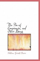 The Foe Of Compromise, And Other Essays