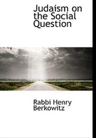 Judaism on the Social Question
