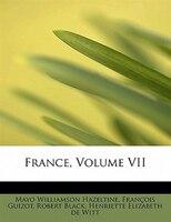 France, Volume Vii