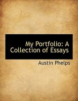 My Portfolio: A Collection of Essays