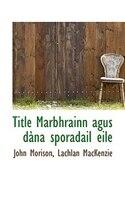 Title Marbhrainn agus dàna sporadail eile