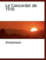 Le Concordat de 1516