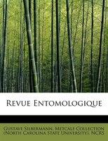 Revue Entomologique - Gustave Silbermann