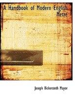 A Handbook of Modern English Metre