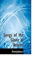 Songs of the Glens of Antrim