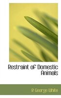 Restraint of Domestic Animals