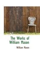 The Works of William Mason