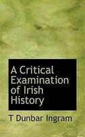 A Critical Examination of Irish History