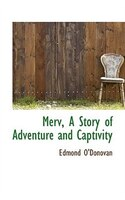 Merv, A Story of Adventure and Captivity