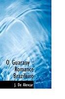 O Guarany: Romance Brazileiro