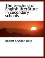 the teaching of literatures in english Provides a list of beneficial reasons for integrating literature into the curriculum children for whom english is a second language can teaching tools.