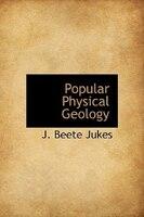Popular Physical Geology