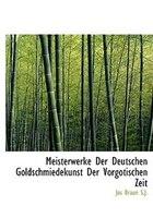 Meisterwerke Der Deutschen Goldschmiedekunst Der Vorgotischen Zeit