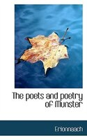 The Poets And Poetry Of Munster