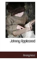 Johnny Appleseed - . Anonymous