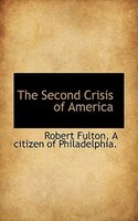 The Second Crisis Of America