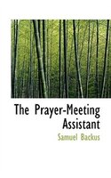 The Prayer-meeting Assistant