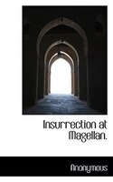 Insurrection At Magellan.