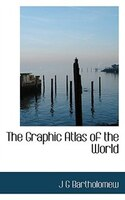 The Graphic Atlas Of The World