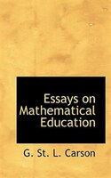Essays On Mathematical Education