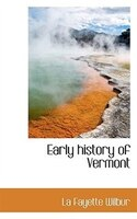 Early History Of Vermont