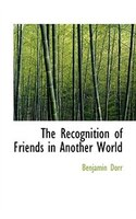 The Recognition Of Friends In Another World
