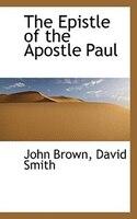 The Epistle Of The Apostle Paul