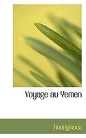 Voyage Au Yemen