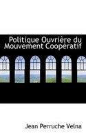 Politique Ouvrière Du Mouvement Coopératif