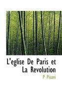 L'eglise De Paris Et La Revolution