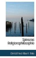 Spinozas Religionsphilosophie