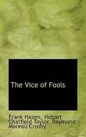 The Vice Of Fools