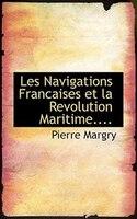 Les Navigations Francaises Et La Revolution Maritime....