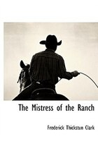 The Mistress Of The Ranch