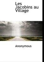 Les Jacobins Au Village