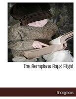 The Aeroplane Boys' Flight