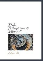 Études Philosophiques Et Littéraires