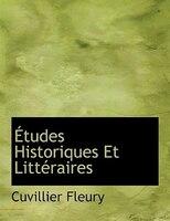 Études Historiques Et Littéraires