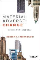Material Adverse Change: Lessons Learned From The M&a Failutres Of The Great Recession